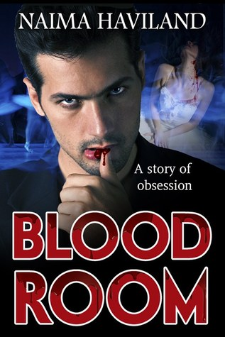 Bloodroom by Naima Haviland
