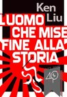 L'uomo che mise fine alla Storia