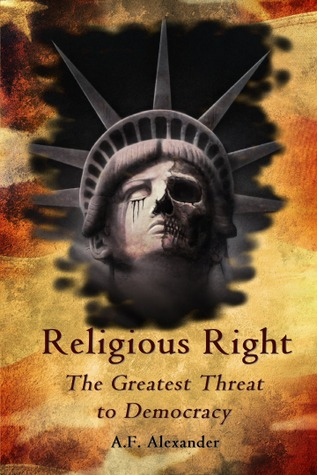 Religious Right by A. F. Alexander