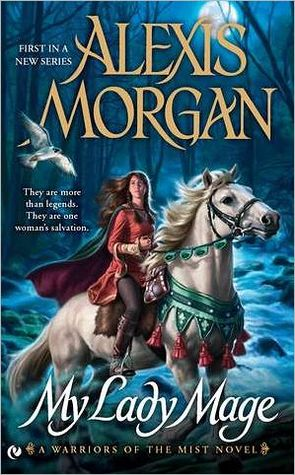 Review: My Lady Mage by Alexis Morgan