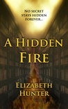 A Hidden Fire (Elemental Mysteries Book #1)