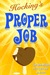 Proper Job
