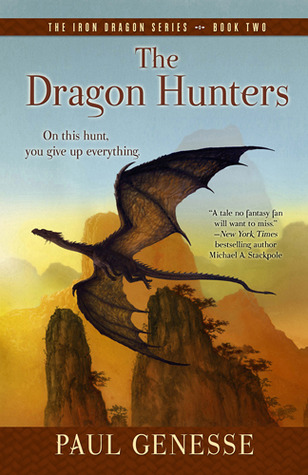 The Dragon Hunters (The Iron Dragon, #2)