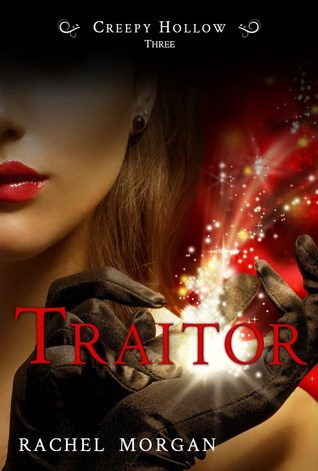 Traitor (Creepy Hollow, #3)