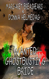 Wanted: Ghostbusting Bride
