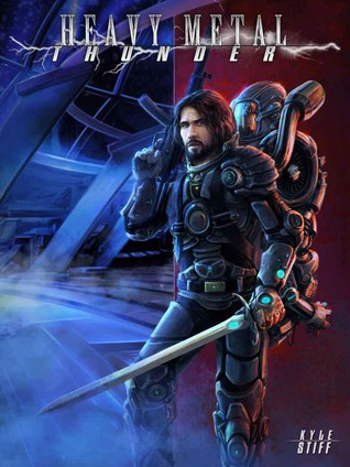 Heavy Metal Thunder (Heavy Metal Thunder, #1)