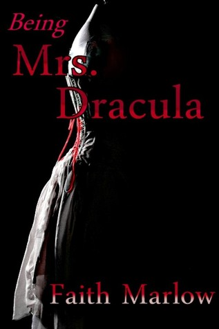 Being Mrs. Dracula