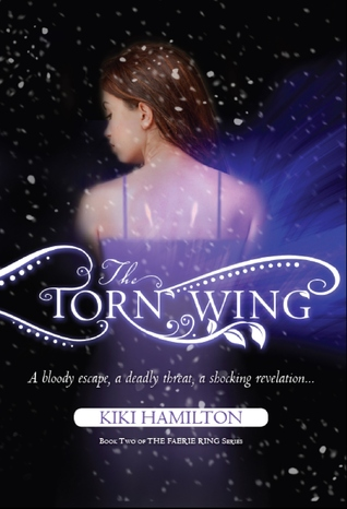 The Torn Wing (The Faerie Ring #2)
