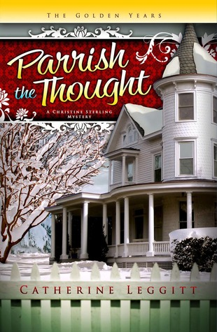 Parrish the Thought by Catherine Leggitt