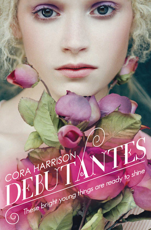 Cover of Debutantes by Cora Harrison