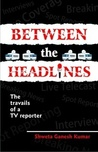 Between The Headlines {review}