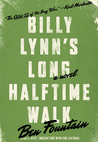 Billy Lynn&#39;s Long Halftime Walk: A Novel