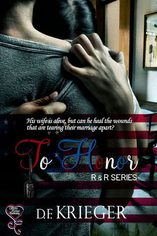 To Honor (R&R Series, #1)