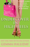 Undercover in High Heels (A High Heels Mystery, #3)