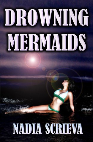 Drowning Mermaids (Sacred Breath, #1)