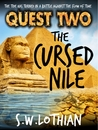 Quest Two: The Cursed Nile