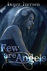 Few Are Angels (Few Are Angels, #1)