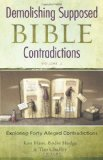 Demolishing Supposed Bible Contradictions, Volume 2