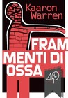 Frammenti di ossa