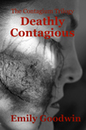 Deathly Contagious (The Contagium Trilogy #2)