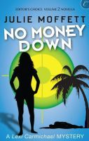 No Money Down (Lexi Carmichael Mystery, #3)