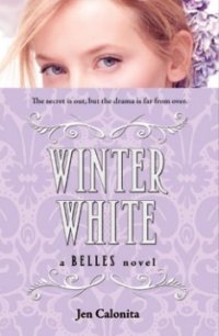 Winter White (Belles, #2)