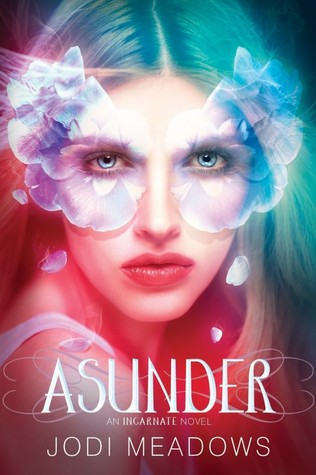 Cover Reveal: Asunder (Incarnate #2) by Jodi Meadows