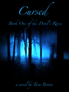 Cursed, Book One of the Devil's Roses