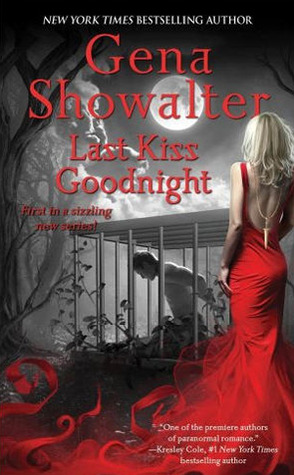 Last Kiss Goodnight by Gena Showalter