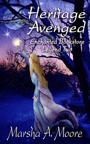 Heritage Avenged: Enchanted Bookstore Legend Two