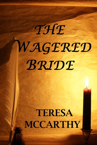 The Wagered Bride (The Clearbrooks, Book 2)