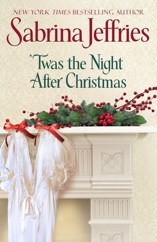 'Twas the Night after Christmas (Hellions of Halstead Hall, #6)