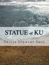 The Statue of Ku (Moa Series, #2)