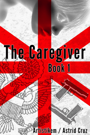 The Caregiver (The Caregiver, #1)