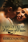 A Man of Dreams A Woman of Passion