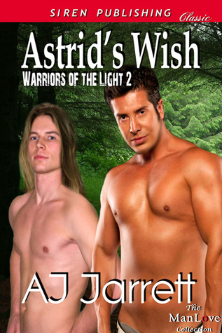 Astrid's Wish (Warriors of the Light #2)
