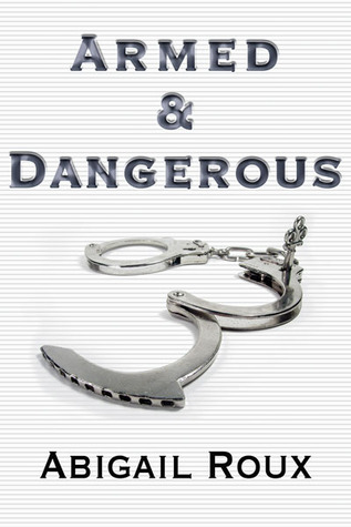 Armed & Dangerous (Cut & Run, #5)