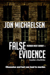 False Evidence (Murder Most Deadly, #1)