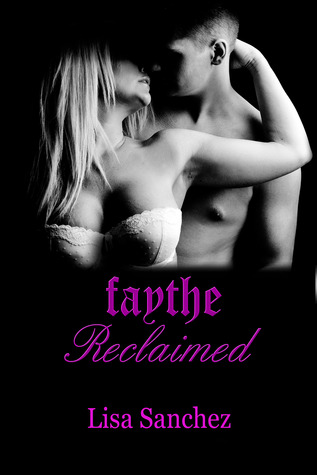 Faythe Reclaimed