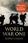 World War One (History in an Hour)