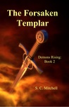 The Forsaken Templar (Demons Rising, #2)