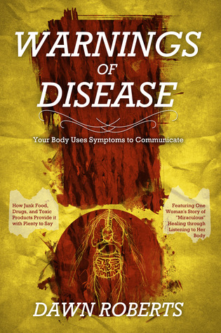 WARNINGS of Disease by Dawn  Roberts