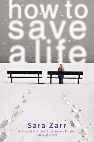 Cover of How to Save a Life by Sara Zarr