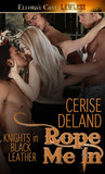 Rope Me In (Knights in Black Leather, #1)