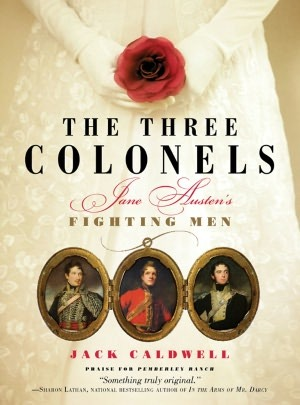The Three Colonels: Jane Austen's Fighting Men Reviews