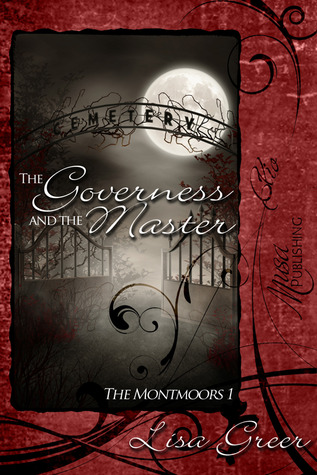 The Governess and the Master (The Montmoors, #1)