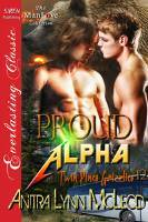 Proud Alpha (Twin Pines Grizzlies, #12)