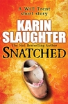 Snatched: A Novella