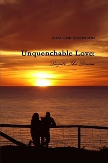 Unquenchable Love by Shalone Anderson