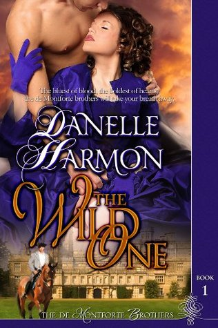 The Wild One (de Montforte #1)